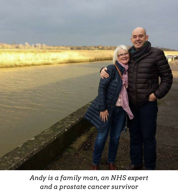 Andy is a family man, an NHS expert, and a prostate cancer survivor